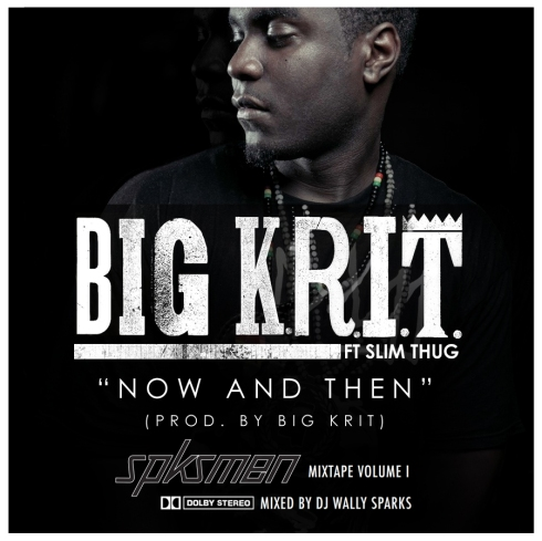 big-kirt-now-and-then