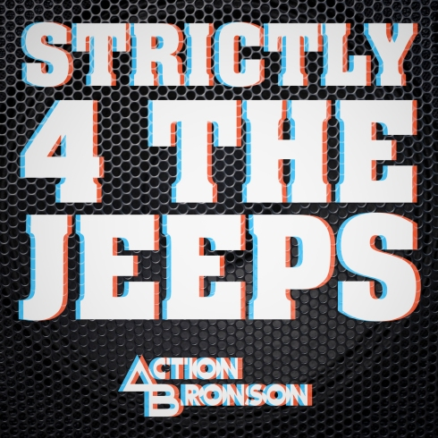 Action Bronson-strictly 4 the  jeeps