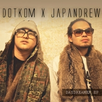 "Dotkom x Japandrew ""Day Dreamer"" E​P"
