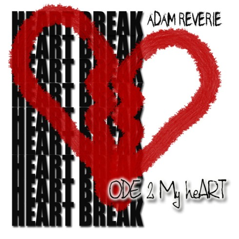 Adam Reverie-Ode To My Heart
