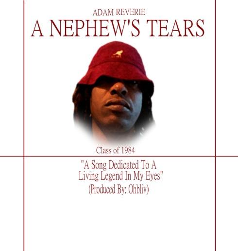 Adam Reverie-A Nephew's Tears