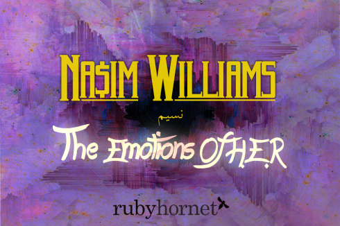 Nasim Williams EmotionsOfHER