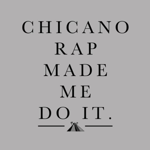 Chingo Bling-Chicano Rap Made Me Do It
