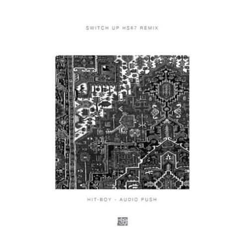 Hit Boy Audio Push Switch Up HS87 Remix