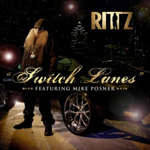 Rittz Mike Posner Switch Lanes