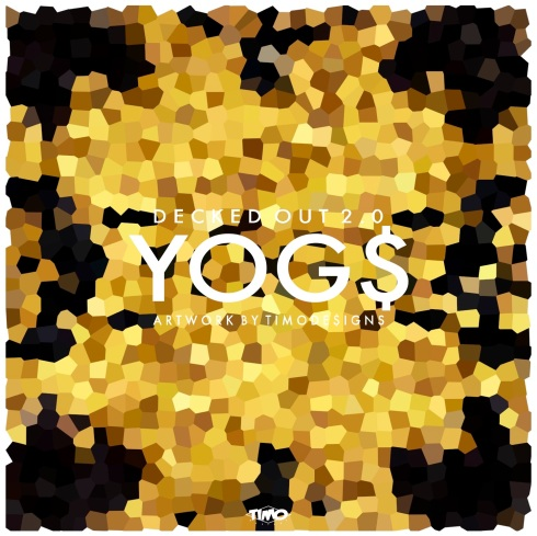 YOG$ Decked Out 2.0