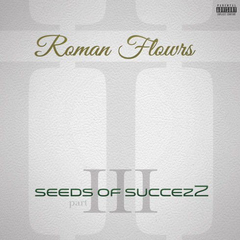 Roman Flowrs Seeds of Succezz III
